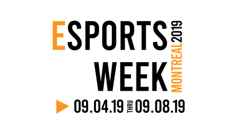 Esports Week Montreal 2019 | EWM2019 tickets