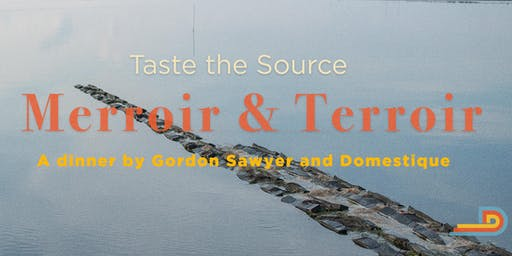 Taste the Source - #3 (Merroir & Terroir)