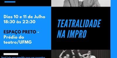 Teatralidade na Impro