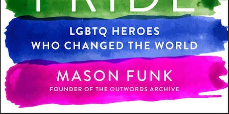 "Meet Mason Funk author of ""The Book Of Pride"" tickets"