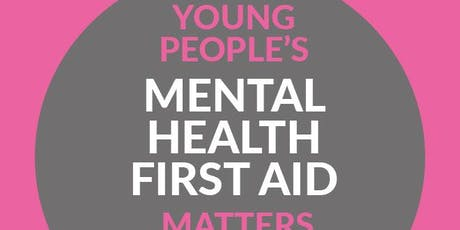 Youth Mental Health First Aid - 50% OFF Summer term special tickets
