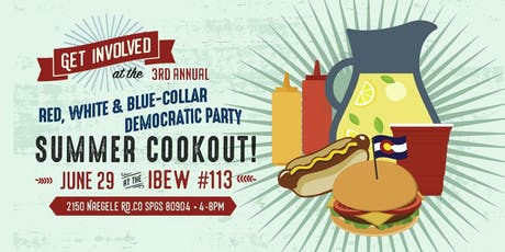 3rd Annual Red, White & Blue Collar Democratic Party Summer Cookout tickets