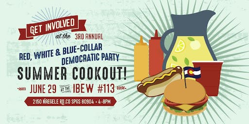 3rd Annual Red, White & Blue Collar Democratic Party Summer Cookout
