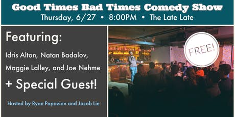 The Good Times Bad Times Free Comedy Show tickets