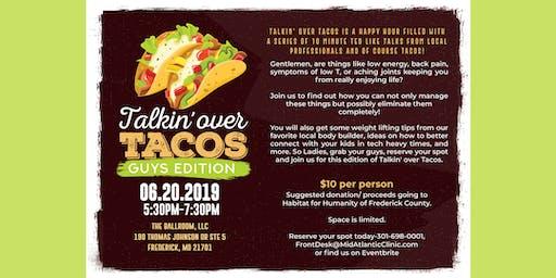 Talkin' over Tacos - Guys Edition