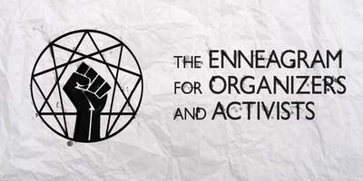 The Enneagram for Organizers and Activists