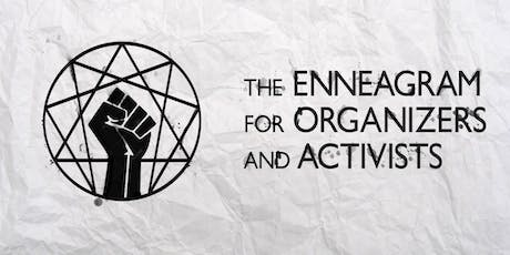 The Enneagram for Organizers and Activists tickets