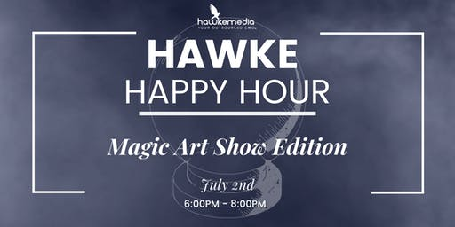 Hawke Media Happy Hour - July 2nd