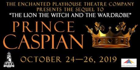 Prince Caspian — Thursday tickets