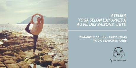 Yoga selon l'Ayurvéda au fil des saisons : L'été billets