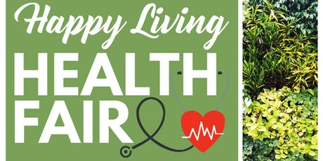 Greenstreet Gardens Happy Living Health Fair tickets