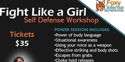 Fight Like A Girl, Women's Self Defense Clinic