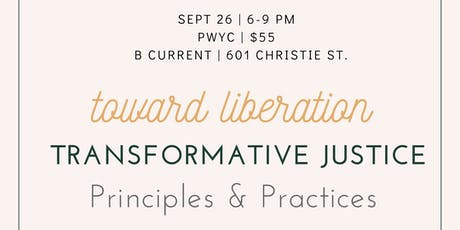 Towards Liberation: An Introduction to Transformative Justice Principles & Practices tickets
