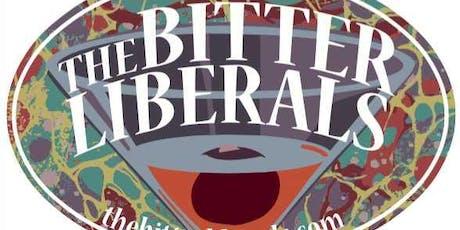 The Bitter Liberals tickets
