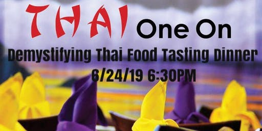 Demystifying Thai Food Tasting Dinner