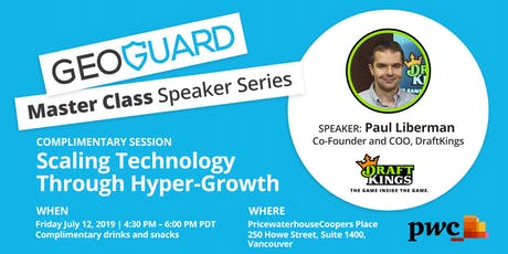GeoGuard  Master Class  – Scaling Technology  Through Hyper-Growth tickets