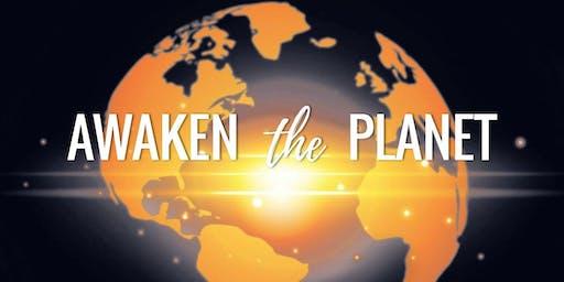 Awaken the Planet