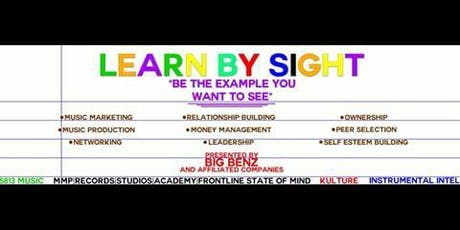LEARN BY SIGHT(Be The Example You Want To See) tickets
