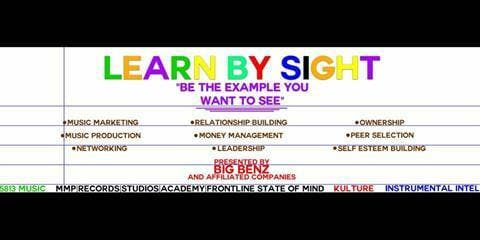LEARN BY SIGHT(Be The Example You Want To See)