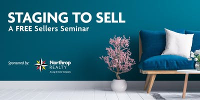 Staging to Sell Seminar at Northrop Realty