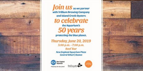 New England Aquarium, Trillium Brewing Company & Island Creek Oysters Party tickets