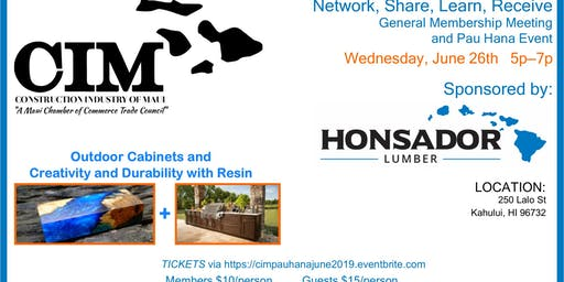CIM Pau Hana Event, Wednesday June 26th 5-7pm