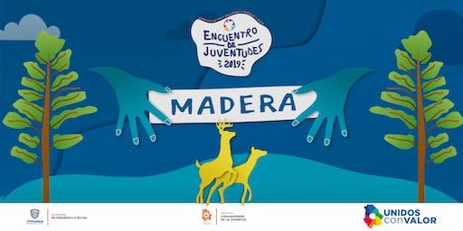 ENCUENTRO DE JUVENTUDES 2019 MADERA