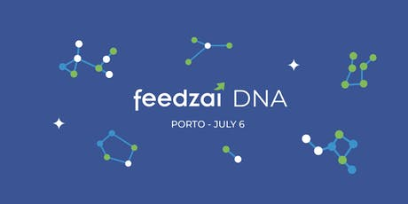 Welcome to Feedzai DNA - Porto Open House bilhetes