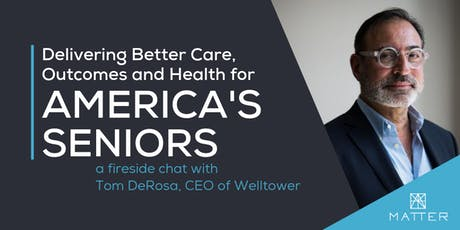 Delivering Better Care, Outcomes and Health for America's Seniors tickets