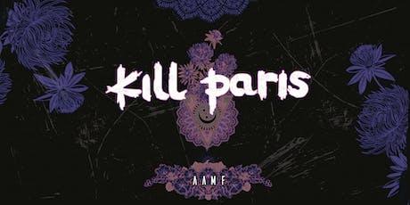 AAMF: Kill Paris tickets