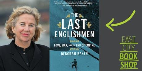 Deborah Baker, The Last Englishmen tickets