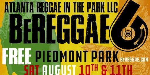 Atlanta Reggae in the Park LLC Presents BeREGGAE 6