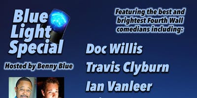 Blue Light Special Comedy Hour at Fourth Wall Hollywood!