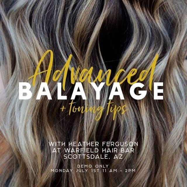 Advanced Balayage & Toning Class w/ Heather Ferguson