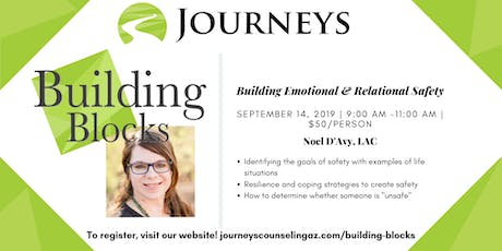 Building Emotional & Relational Safety tickets