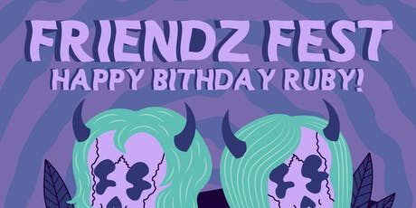 Friendz Fest: Happy Birthday Ruby! @ Mohawk tickets