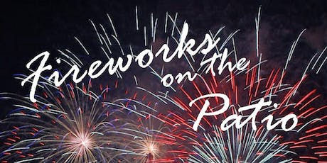 Fireworks on the Patio tickets