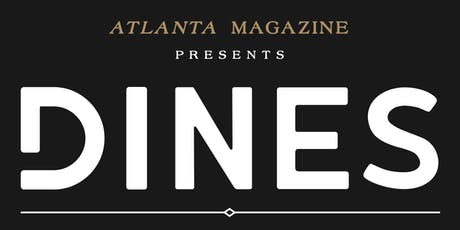 ATLANTA MAGAZINE'S DINES tickets