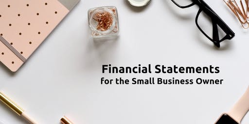 Free Class: Financial Statements for the Small Business Owner