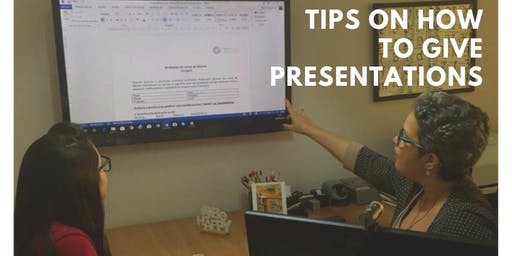 Tips on how to give presentations