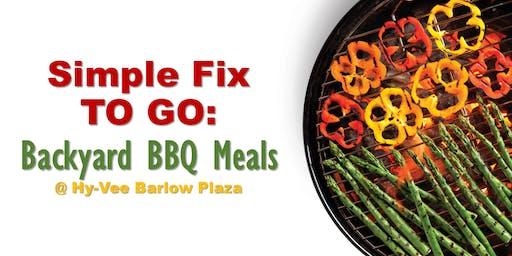 Simple Fix TO GO: Backyard BBQ Meals