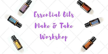 Make & Take Class with Essential Oils tickets