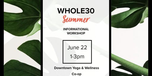 Free Whole30 Informational Workshop