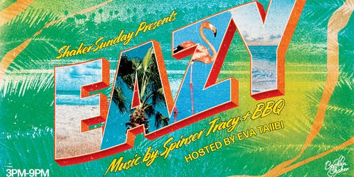 Shaker Sunday Presents Eazy Pool Party