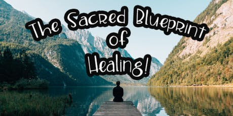 The Sacred Blueprint of Healing tickets
