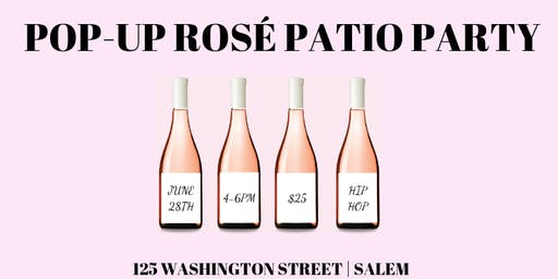 Pop-Up Rosé Patio  Party