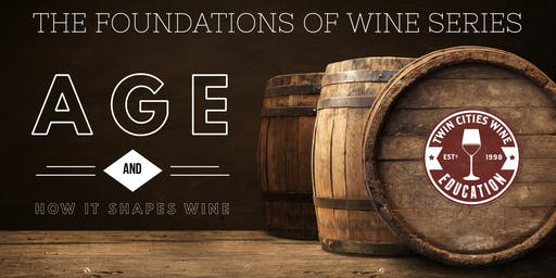 AGE: The Foundations of Wine series