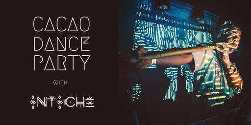 Cacao Dance Party #14 with Intiche - Summer Solstice Celebration