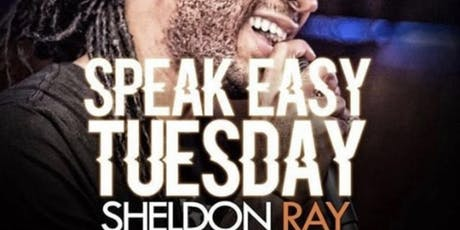 Speakeasy Tuesdays ft. Sheldon Ray & Pimptown Players tickets