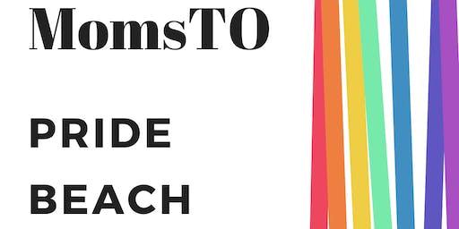 MomsTO: Pride Beach Party